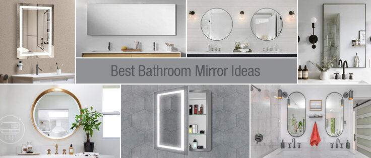 Best Bathroom Mirror Ideas